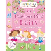My Fabulous Pink Fairy Activity and Sticker Book by Anonymous Anonymous