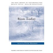 Bion Today by Chris Mawson