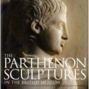 The Parthenon Sculptures in the British Museum by Ian Jenkins