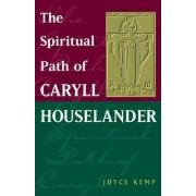 The Spiritual Path of Caryll Houselander by Joyce Kemp