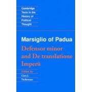 'Defensor Minor' and 'De Translatione Imperii' by Marsilius of Padua