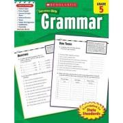 Grammar, Grade 5 by Inc Scholastic