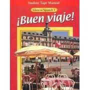 Buen Viaje! Level 1, Student Tape Manual by McGraw-Hill Education