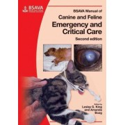 BSAVA Manual of Canine and Feline Emergency and Critical Care 2E by Lesley G. King