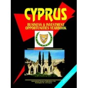 Cyprus Business & Investment Opportunities Yearbook by Usa Ibp