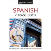 Eyewitness Travel Phrase Book Spanish by DK