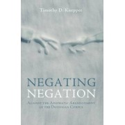 Negating Negation by Timothy D Knepper