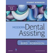 Student Workbook for Modern Dental Assisting by Doni L. Bird
