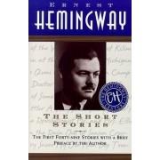 The Short Stories by Ernest Miller Hemingway
