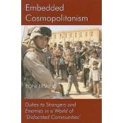 Embedded Cosmopolitanism by Toni Erskine