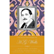 The Selected Works of H.G. Wells by H. G. Wells
