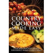 Country Cooking Made Easy by Firefly Books