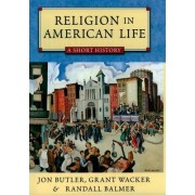 Short History of Religion in America by Butler