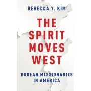 Spirit Moves West by Rebecca Y. Kim