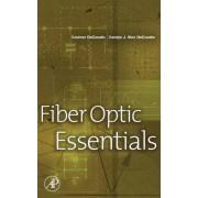 The Fiber Optic Essentials by Dr. Casimer DeCusatis