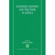 Economic Reform and the Poor in Africa by David E. Sahn