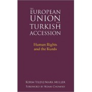 The European Union and Turkish Accession by Kerim Yildiz
