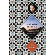 Some Dream for Fools by Faiza Guene