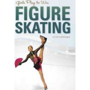 Girls Play to Win Figure Skating by Chros McDougall