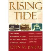 Rising Tide: The Great Mississippi Flood of 1927 and How It Changed America, Paperback