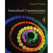 Intercultural Communication by James W. Neuliep