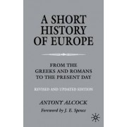 A Short History of Europe by A. Alcock