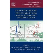 Persistent Organic Pollutants in Asia: Volume 7 by An Li