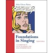 Foundations in Singing by John Glenn Paton