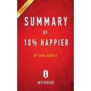 Summary of 10% Happier by Instaread Summaries