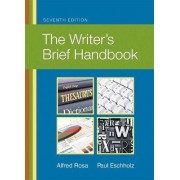 The Writer's Brief Handbook by Alfred Rosa