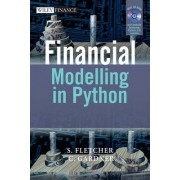 Financial Modelling in Python by Shayne Fletcher