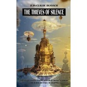 The Thieves of Silence by Jean-Claude Dunyach