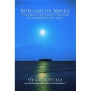 Myth and the Movies by Christopher Vogler