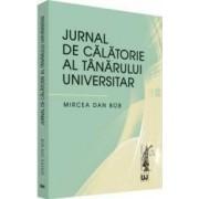 Jurnal de calatorie al tanarului universitar - Mircea Dan Bob