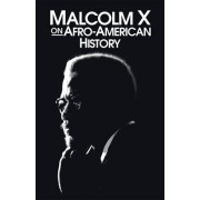 Afro-American History by Malcolm X