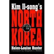 Kim Il-Sung's North Korea by Helen-Louise Hunter