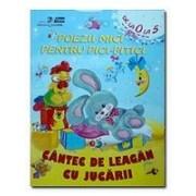 Poezii mici pentru pici-pitici - Cântec de leagăn cu jucării.