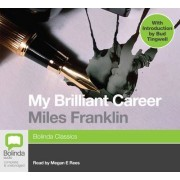 My Brilliant Career by Megan E. Rees