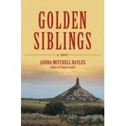 Golden Siblings by Adora Bayles