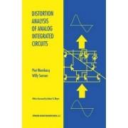 Distortion Analysis of Analog Integrated Circuits by Piet Wambacq