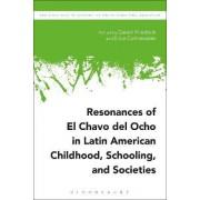 Resonances of el Chavo del Ocho in Latin American Childhood, Schooling and Societies by Daniel Friedrich