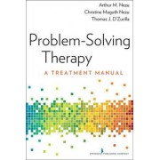 The Problem-Solving Therapy by Arthur M. Nezu