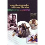 Innovative Approaches to Literacy Education by Rachel A. Karchmer