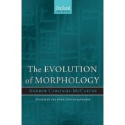 The Evolution of Morphology by Andrew Carstairs-McCarthy
