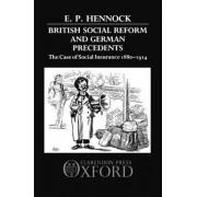 British Social Reform and German Precedents by E. P. Hennock