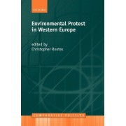 Environmental Protest in Western Europe by Christopher Rootes