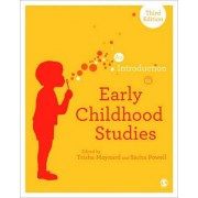 An Introduction to Early Childhood Studies by Trisha Maynard