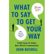 Say This, Not That by John Boswell