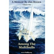 Among the Multihulls by Jim Wesley Brown