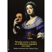 Novela Corta y Teatro En El Barroco Espanol (1613-1685) by Rafael Bonilla Cerezo